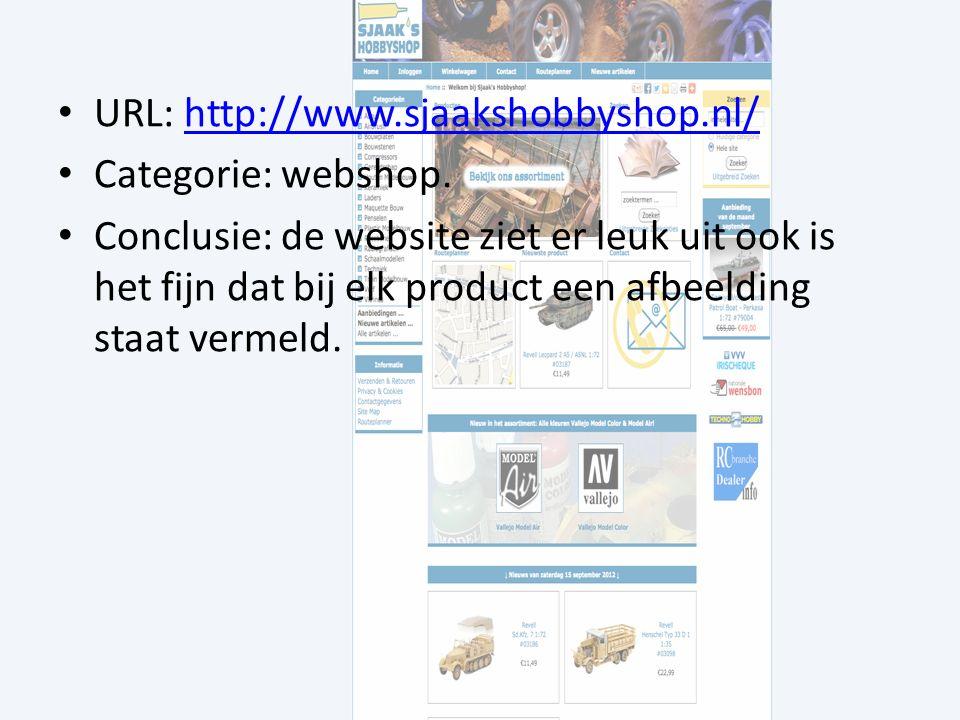URL: http://www.sjaakshobbyshop.nl/http://www.sjaakshobbyshop.nl/ Categorie: webshop.