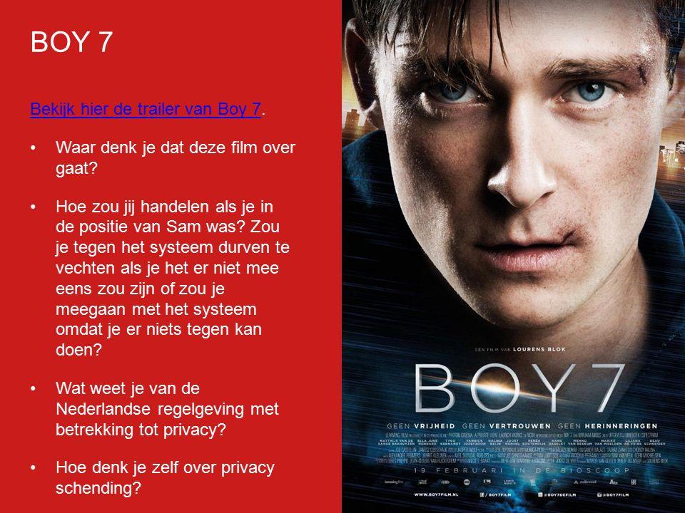 Bekijk hier de trailer van Boy 7Bekijk hier de trailer van Boy 7. Waar denk je dat deze film over gaat? Hoe zou jij handelen als je in de positie van