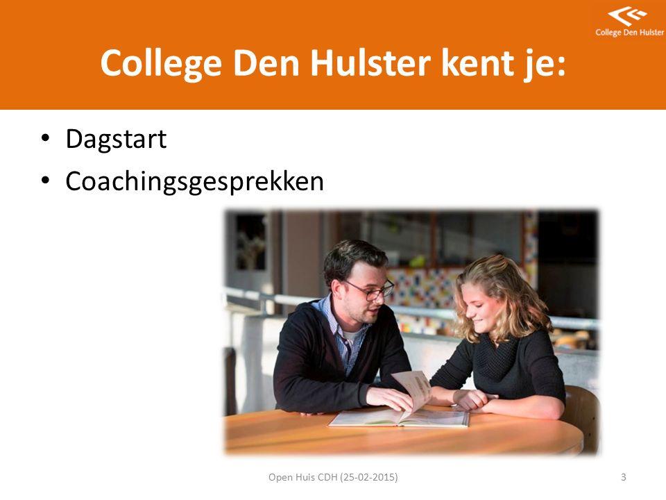 College Den Hulster kent je: Dagstart Coachingsgesprekken Open Huis CDH (25-02-2015)3