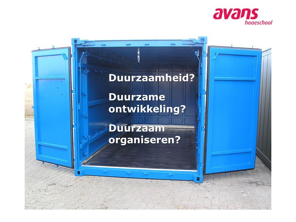 Duurzaamheid? Duurzame ontwikkeling? Duurzaam organiseren?