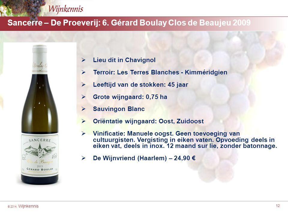 © 2014, Wijnkennis 12 Sancerre – De Proeverij: 6.