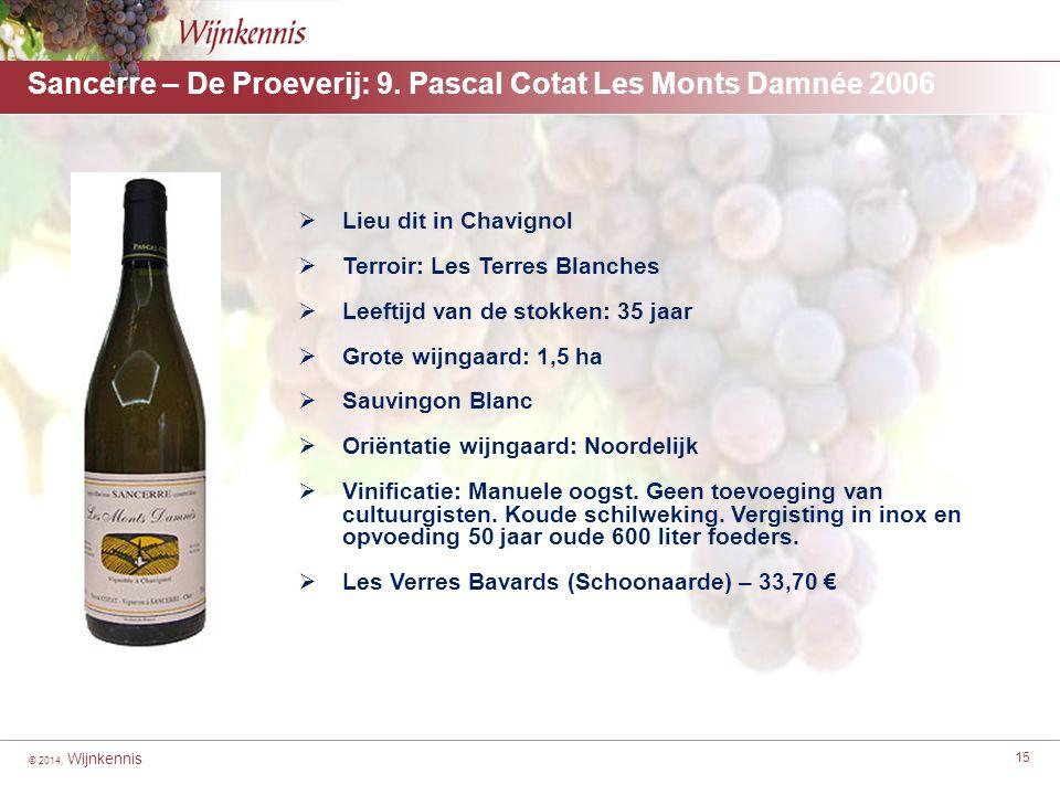 © 2014, Wijnkennis 15 Sancerre – De Proeverij: 9.