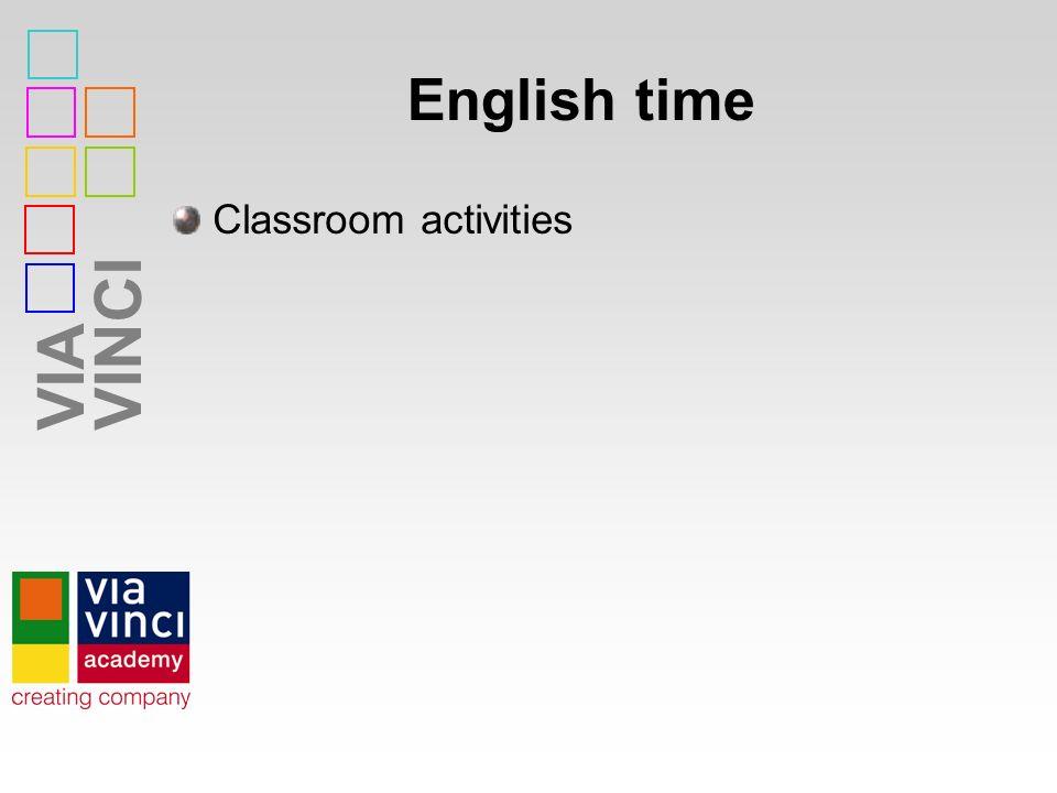 VIAVINCI English time Classroom activities