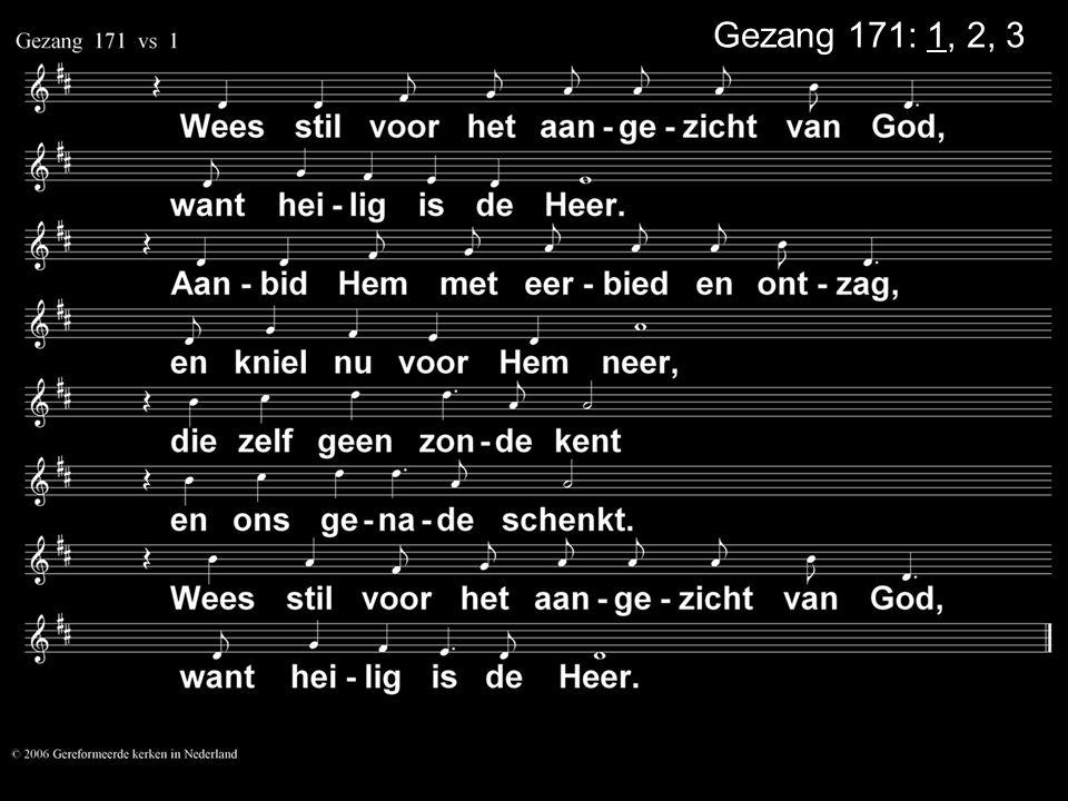 Gezang 171: 1, 2, 3