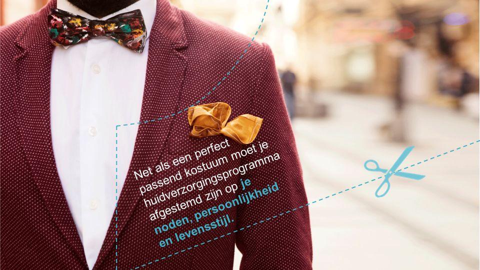 Net als een perfect passend kostuum moet je huidverzorgingsprogramma afgestemd zijn op je noden, persoonlijkheid en levensstijl.