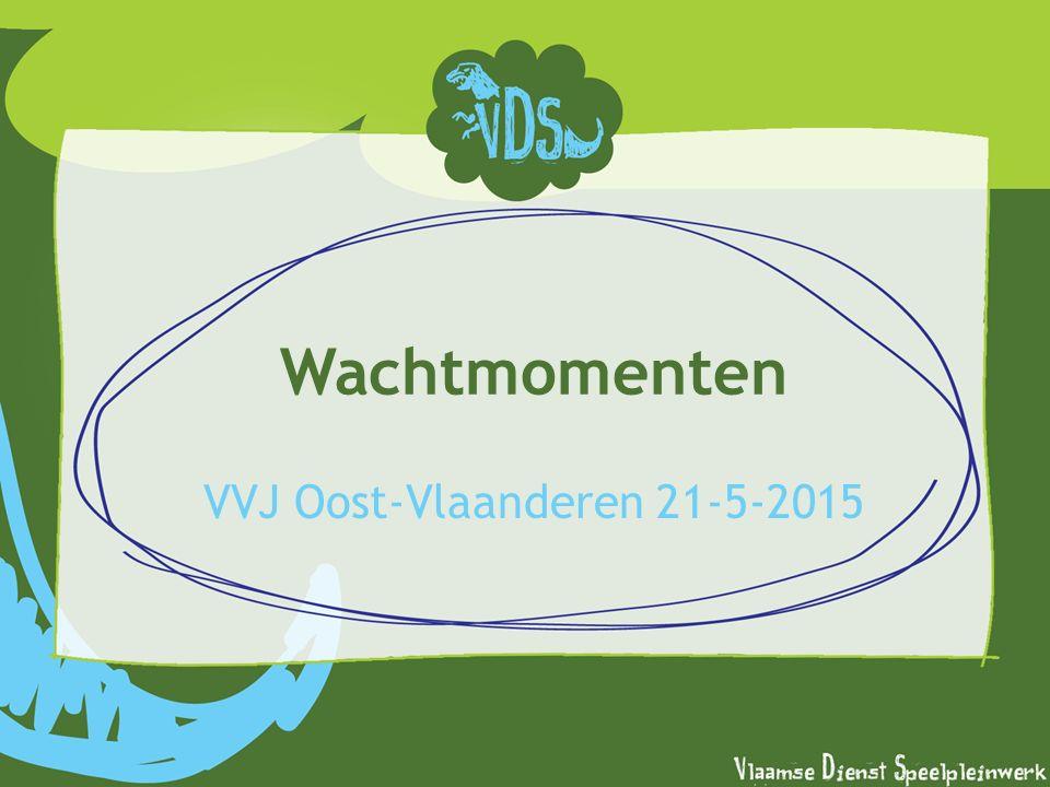 Wachtmomenten VVJ Oost-Vlaanderen 21-5-2015
