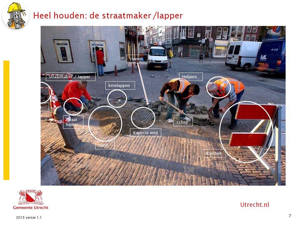 Utrecht.nl Heel houden: projecten groot onderhoud 8 2015 versie 1.1