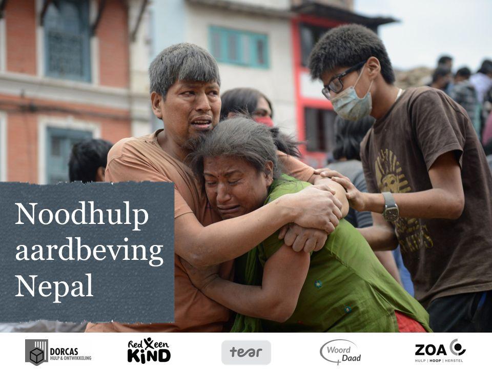 Aardbeving op 25 april 2015 Aardbeving van 7,9 op de schaal van Richter heeft duizenden mensen het leven gekost.