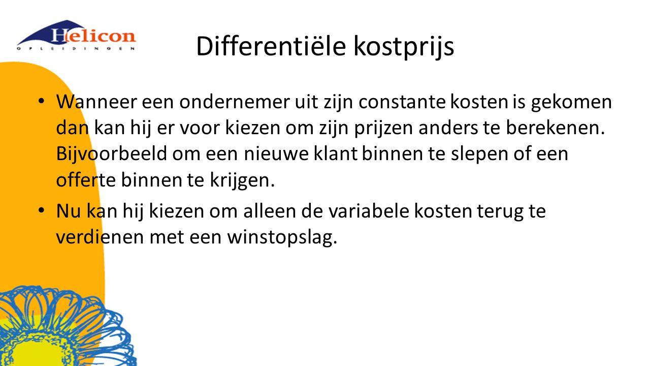 Differentiële kostprijs Wanneer een ondernemer uit zijn constante kosten is gekomen dan kan hij er voor kiezen om zijn prijzen anders te berekenen.