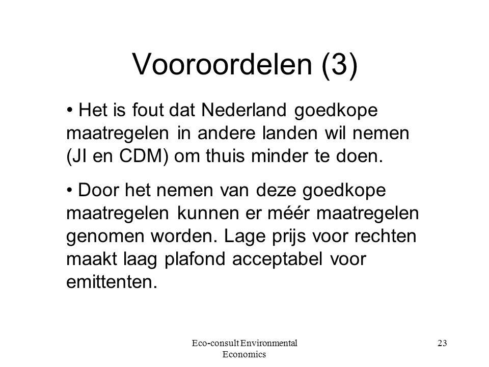 Eco-consult Environmental Economics 23 Vooroordelen (3) Het is fout dat Nederland goedkope maatregelen in andere landen wil nemen (JI en CDM) om thuis minder te doen.