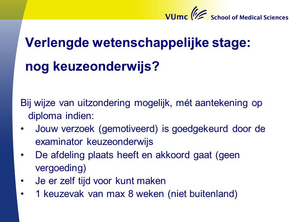 Verlengde wetenschappelijke stage: nog keuzeonderwijs.