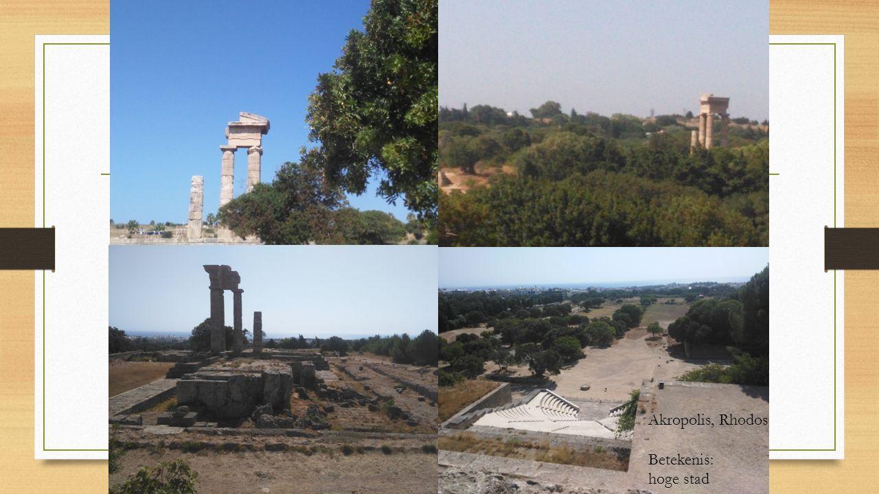 Akropolis, Rhodos Betekenis: hoge stad