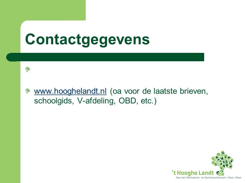 Contactgegevens www.hooghelandt.nlwww.hooghelandt.nl (oa voor de laatste brieven, schoolgids, V-afdeling, OBD, etc.)
