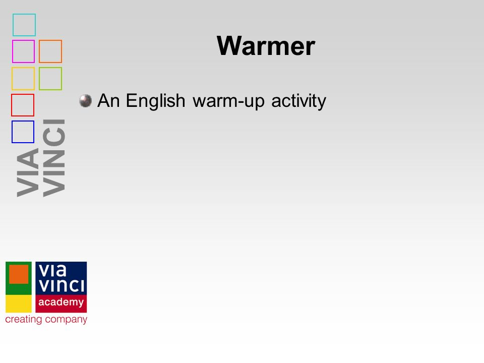 VIAVINCI Warmer An English warm-up activity