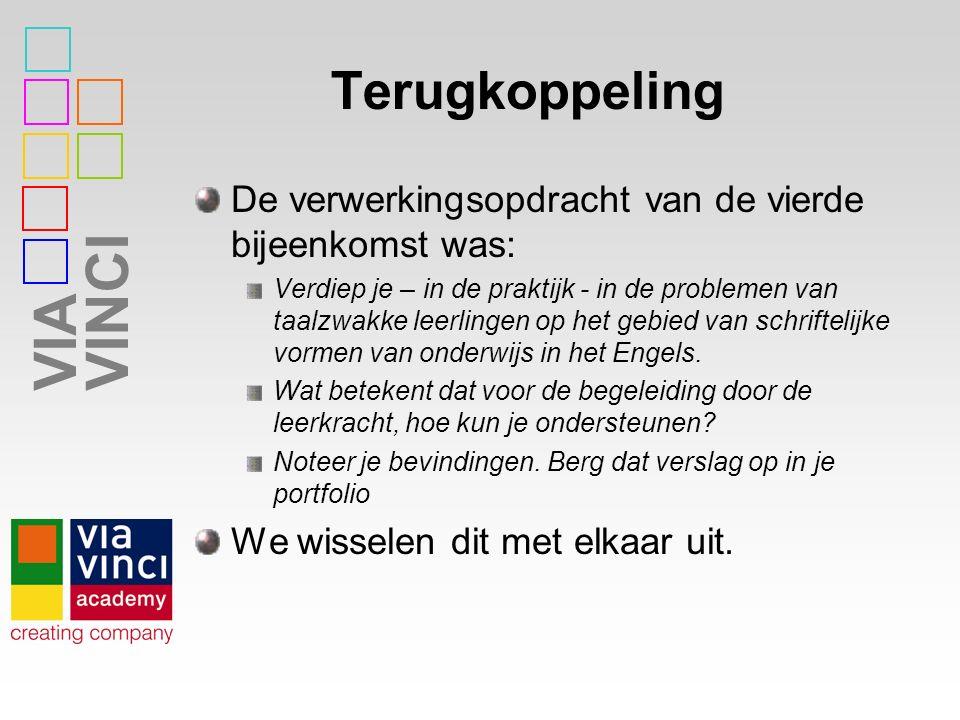VIAVINCI Actuele ontwikkelingen Aandacht voor dyslexie in het Nederlands onderwijs heeft veel interessante didactische kennis opgeleverd.
