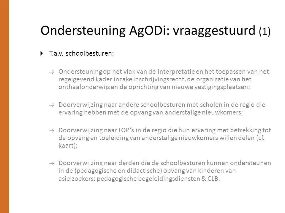 Ondersteuning AgODi: vraaggestuurd (1) T.a.v. schoolbesturen: Ondersteuning op het vlak van de interpretatie en het toepassen van het regelgevend kade