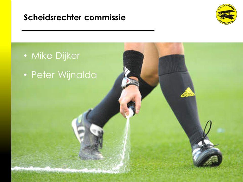Scheidsrechter commissie Mike Dijker Peter Wijnalda