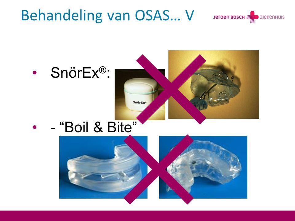 SnörEx ® : - Boil & Bite Behandeling van OSAS… V