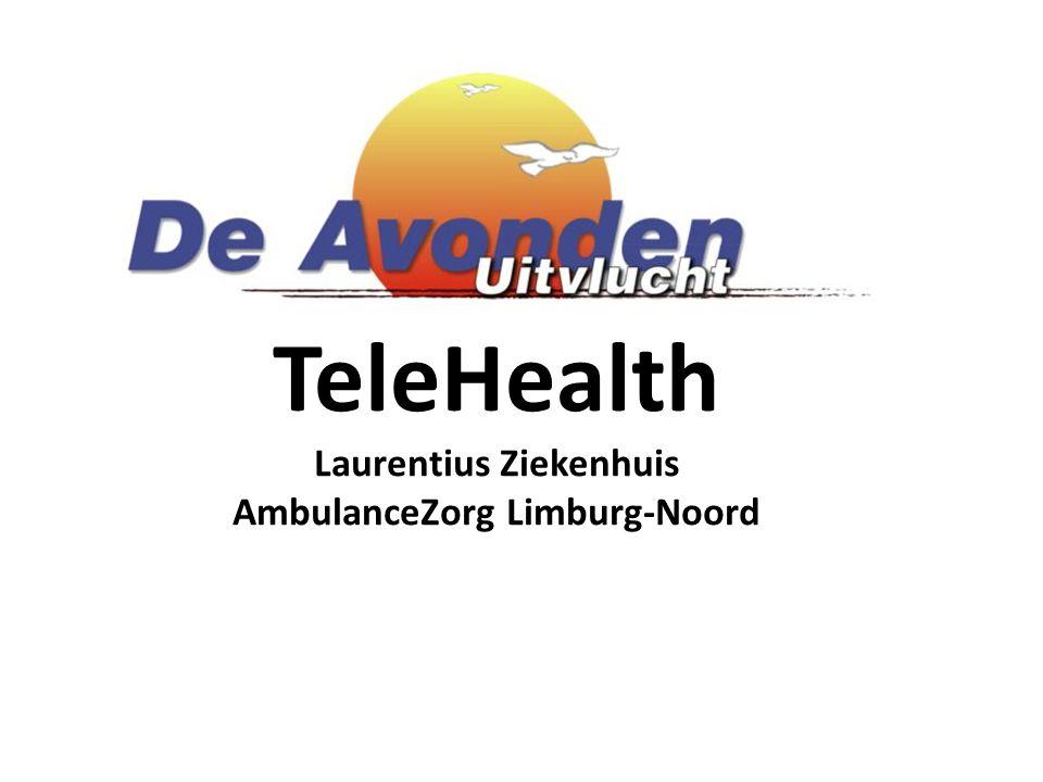 TeleHealth Laurentius Ziekenhuis AmbulanceZorg Limburg-Noord