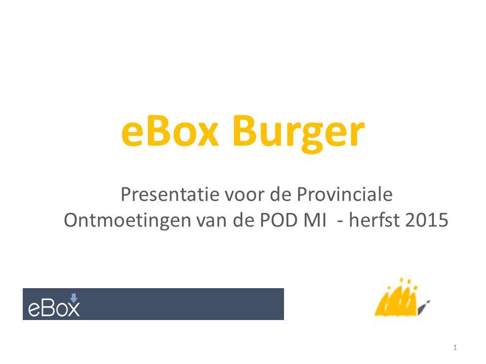 eBox Burger Presentatie voor de Provinciale Ontmoetingen van de POD MI - herfst 2015 1