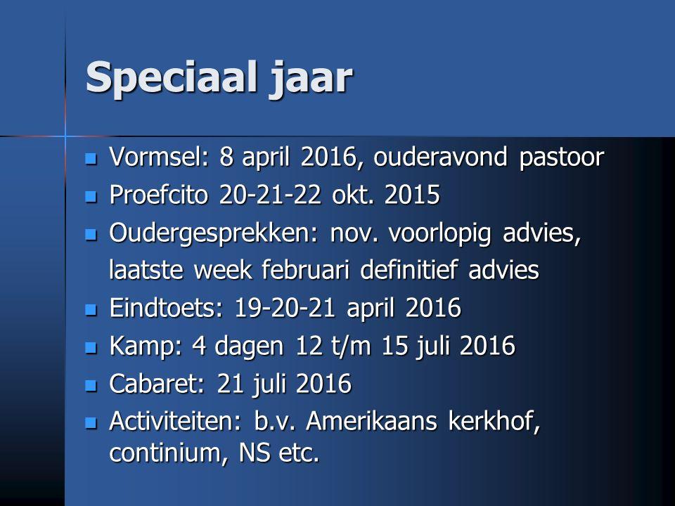 Speciaal jaar Vormsel: 8 april 2016, ouderavond pastoor Vormsel: 8 april 2016, ouderavond pastoor Proefcito 20-21-22 okt.