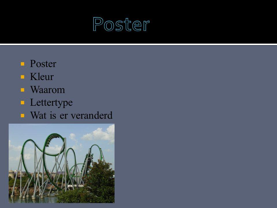  Poster  Kleur  Waarom  Lettertype  Wat is er veranderd