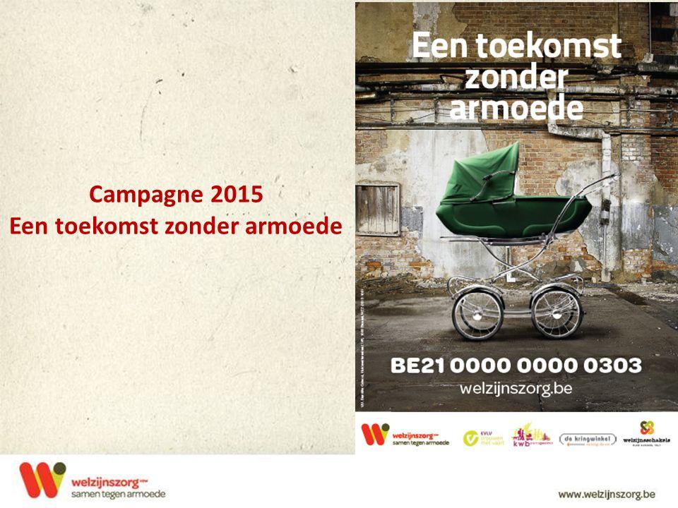 Campagne 2015 Een toekomst zonder armoede