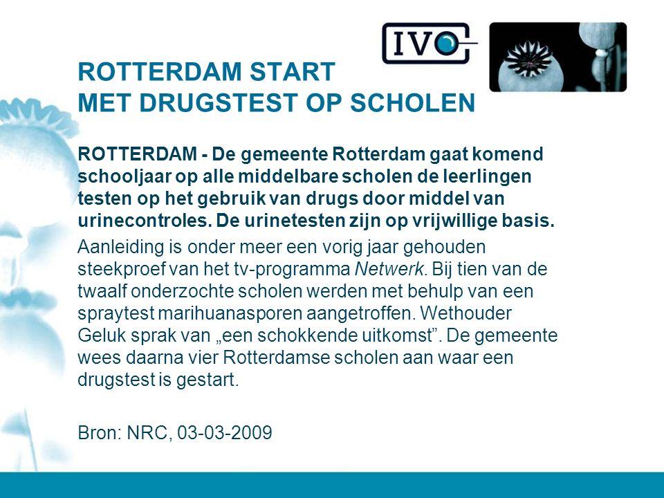 ROTTERDAM START MET DRUGSTEST OP SCHOLEN ROTTERDAM - De gemeente Rotterdam gaat komend schooljaar op alle middelbare scholen de leerlingen testen op het gebruik van drugs door middel van urinecontroles.