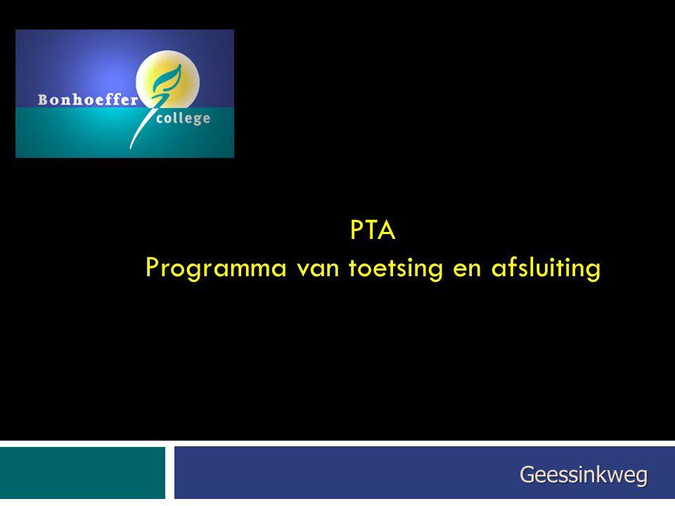 PTA Programma van toetsing en afsluiting Geessinkweg