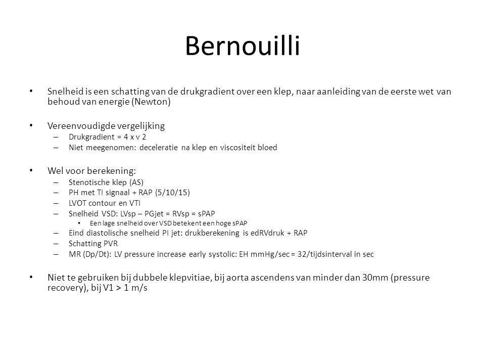 Bernouilli Snelheid is een schatting van de drukgradient over een klep, naar aanleiding van de eerste wet van behoud van energie (Newton) Vereenvoudig