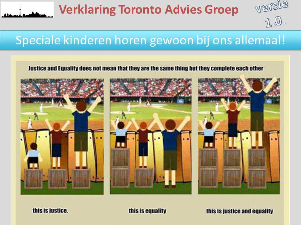 Speciale kinderen horen gewoon bij ons allemaal! Verklaring Toronto Advies Groep
