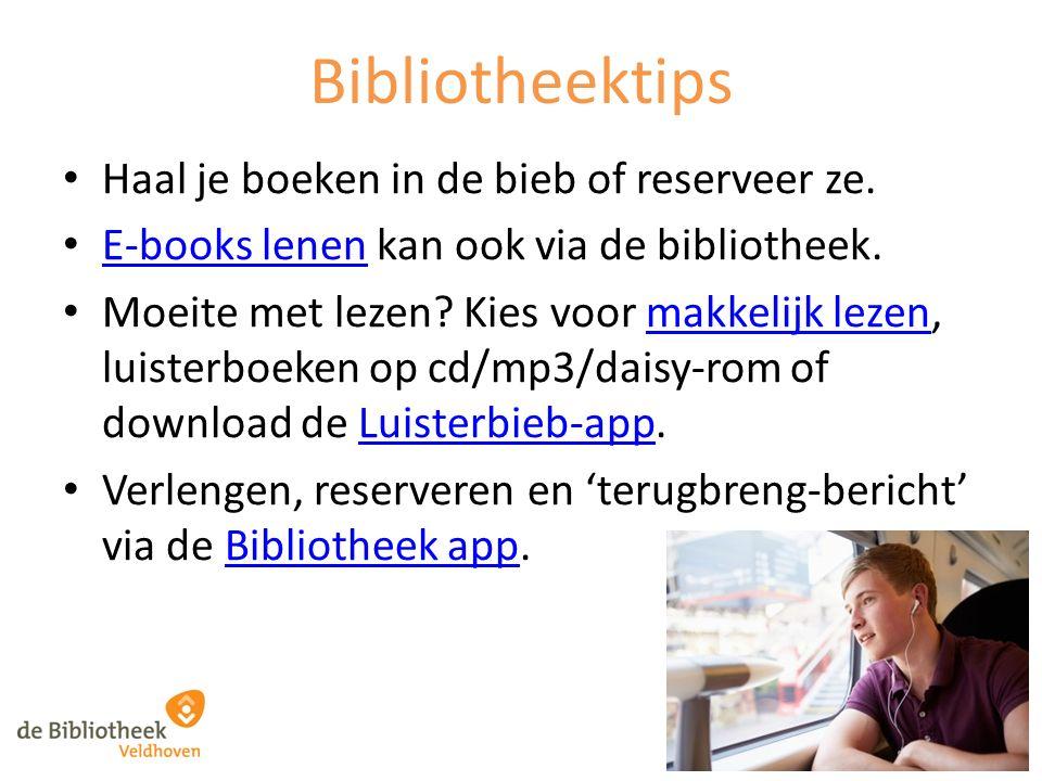 Bibliotheektips Haal je boeken in de bieb of reserveer ze. E-books lenen kan ook via de bibliotheek. E-books lenen Moeite met lezen? Kies voor makkeli
