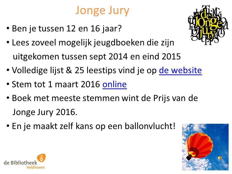 Jonge Jury Ben je tussen 12 en 16 jaar? Lees zoveel mogelijk jeugdboeken die zijn uitgekomen tussen sept 2014 en eind 2015 Volledige lijst & 25 leesti