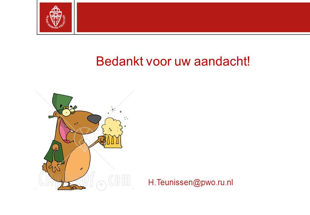 Bedankt voor uw aandacht! H.Teunissen@pwo.ru.nl