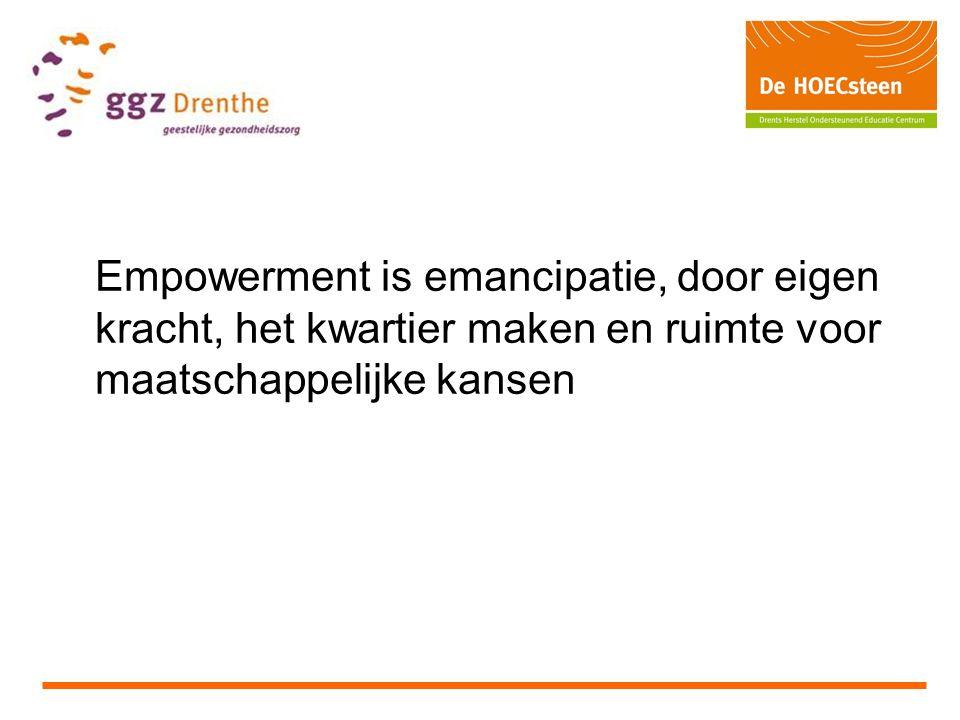 Empowerment is emancipatie, door eigen kracht, het kwartier maken en ruimte voor maatschappelijke kansen