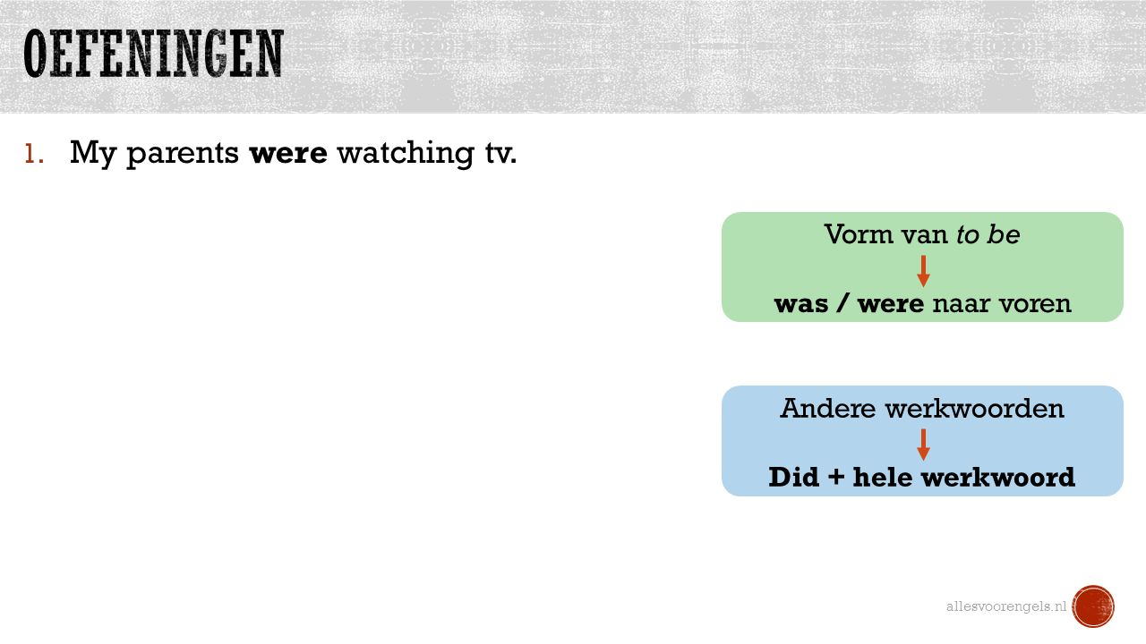 1.My parents were watching tv.
