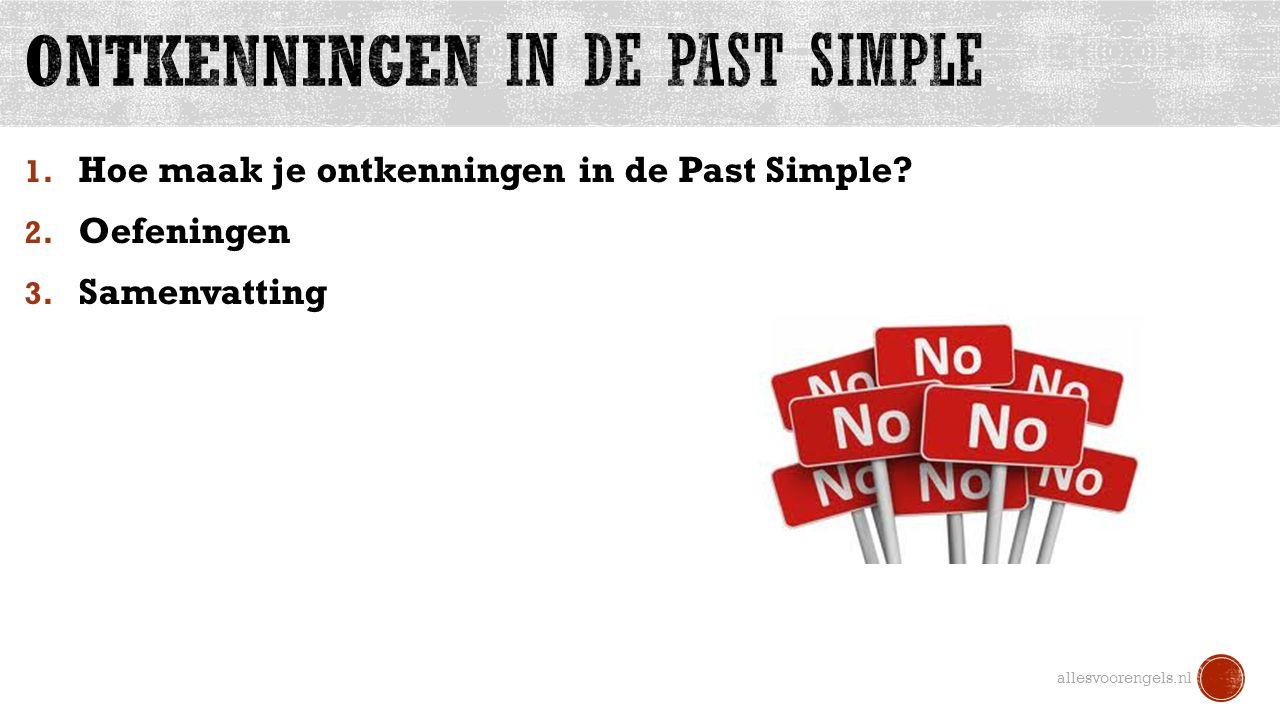 1. Hoe maak je ontkenningen in de Past Simple? 2. Oefeningen 3. Samenvatting allesvoorengels.nl