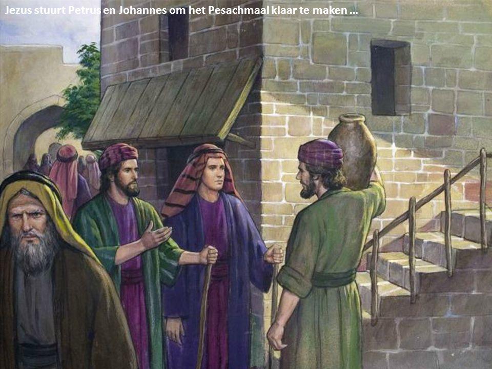 Jezus stuurt Petrus en Johannes om het Pesachmaal klaar te maken …