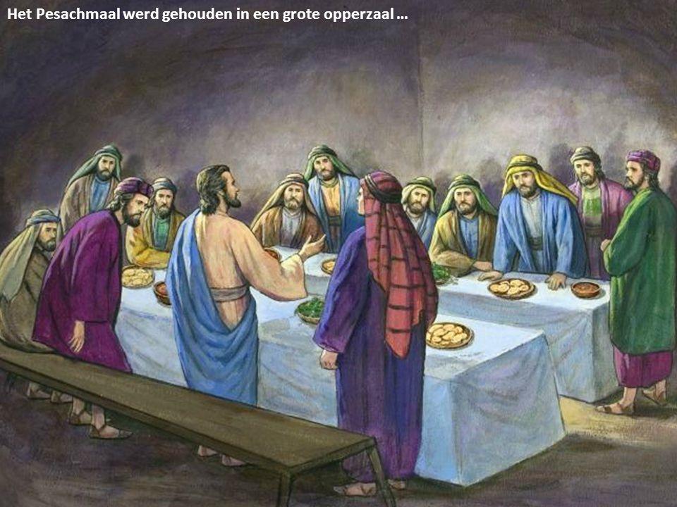 Het Pesachmaal werd gehouden in een grote opperzaal …