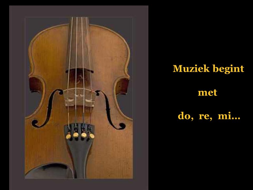 Muziek begint met do, re, mi…