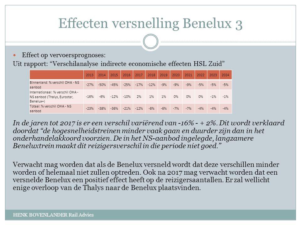 Effecten versnelling Benelux 3 HENK BOVENLANDER Rail Advies Effect op vervoersprognoses: Uit rapport: Verschilanalyse indirecte economische effecten HSL Zuid In de jaren tot 2017 is er een verschil variërend van -16% - + 2%.