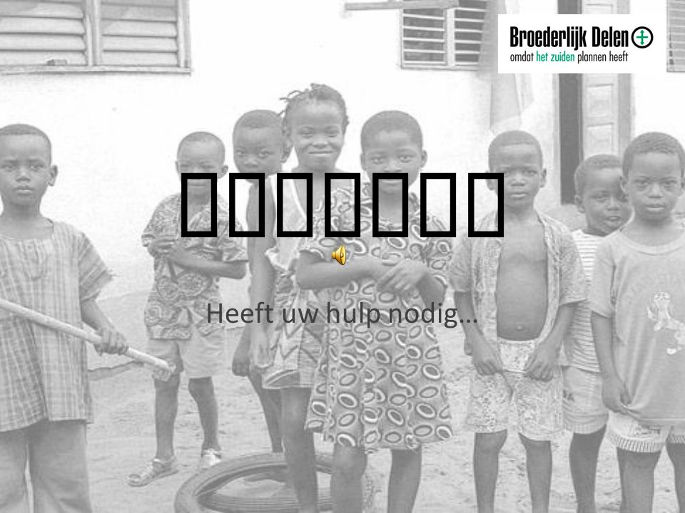Burundi Heeft uw hulp nodig…