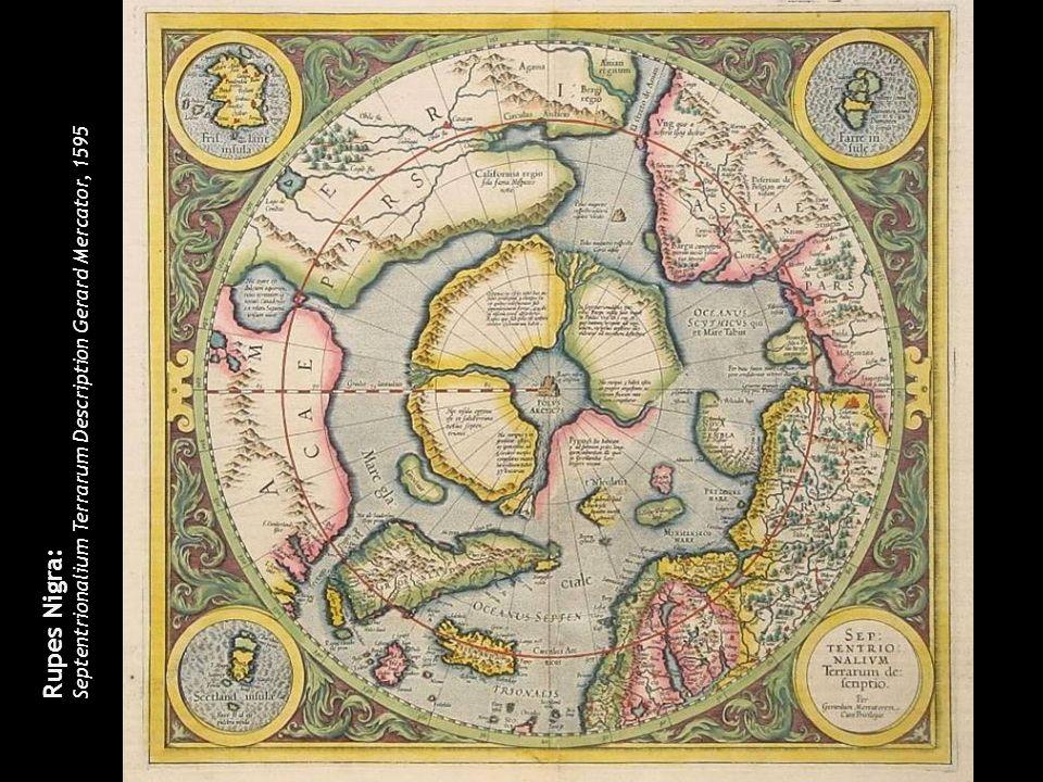 Rupes Nigra: Septentrionalium Terrarum Description Gerard Mercator, 1595