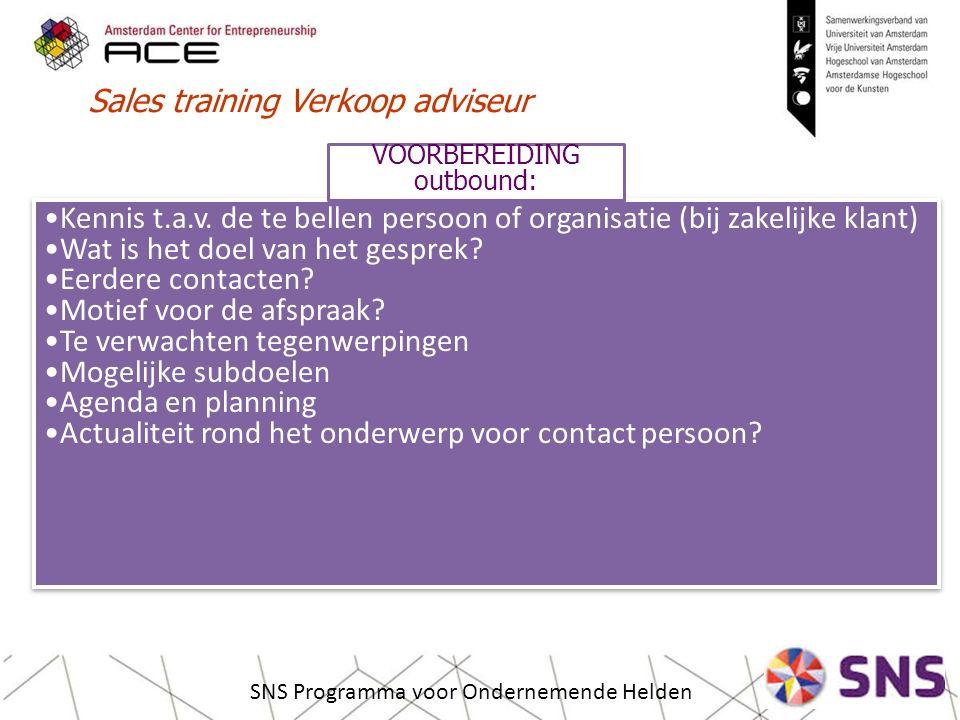 Sales training Verkoop adviseur SNS Programma voor Ondernemende Helden Kennis t.a.v.