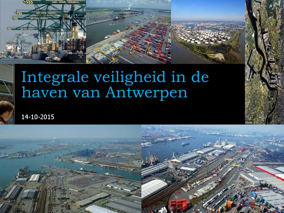 2 Integrale Veiligheid Haven van Antwerpen   14 Onderzoeksequipe Onderzoekers: Dr.