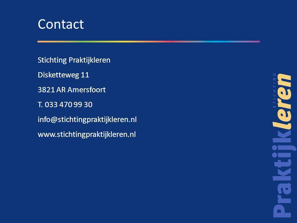 Disketteweg 11 3821 AR Amersfoort T. 033 470 99 30 info@stichtingpraktijkleren.nl www.stichtingpraktijkleren.nl Contact