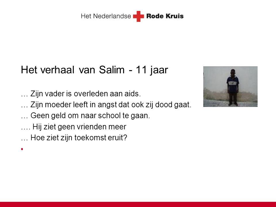 Het verhaal van Salim - 11 jaar … Zijn vader is overleden aan aids.
