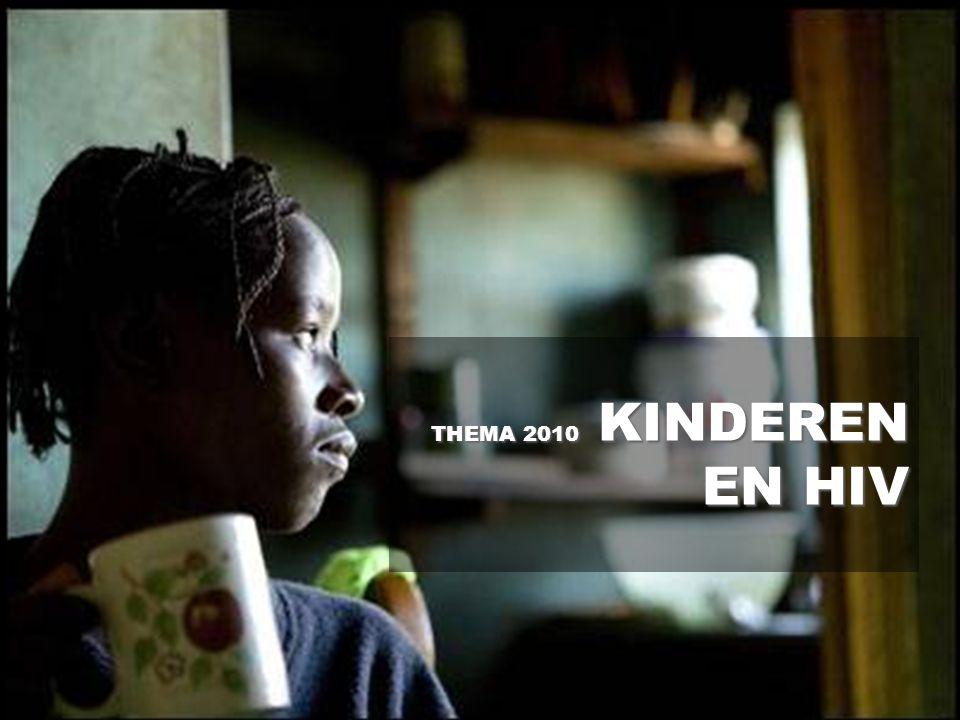 THEMA 2010 KINDEREN EN HIV