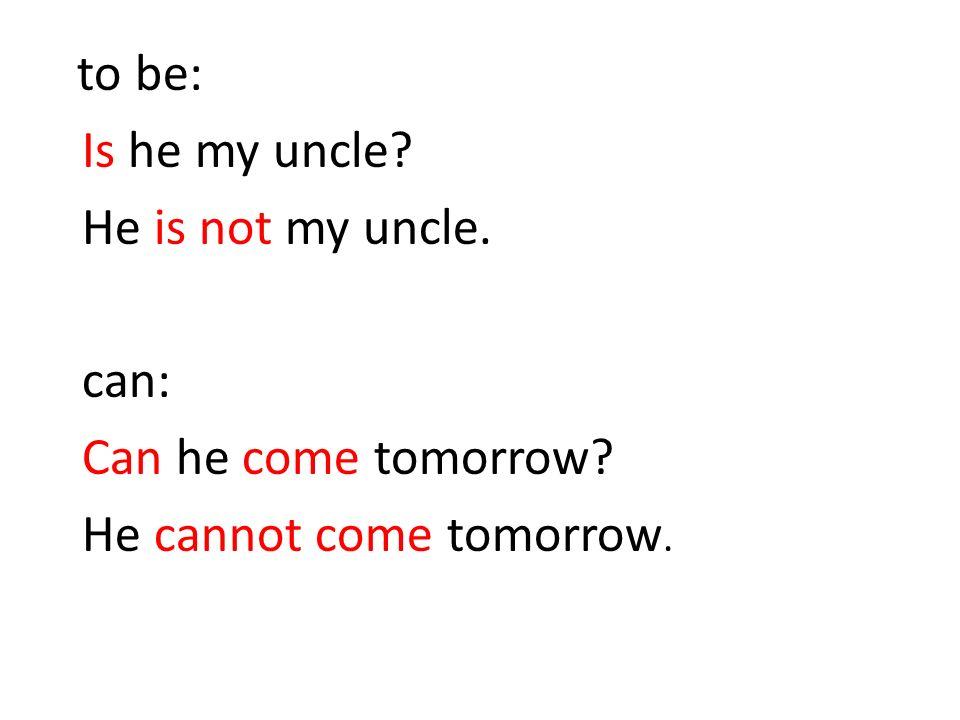 Andere hulpwerkwoorden Will : Will he come tomorrow.