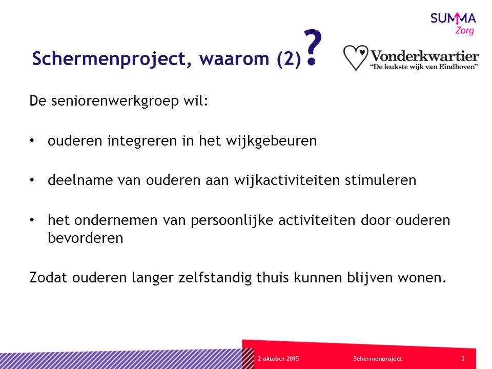 42 oktober 2015Schermenproject Schermenproject, waarom (3) .